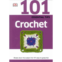 101 Essential tips - crochet
